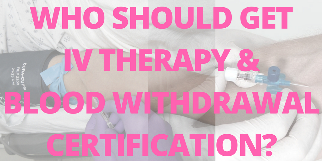 iv therapy and blood withdrawal certification course los angeles