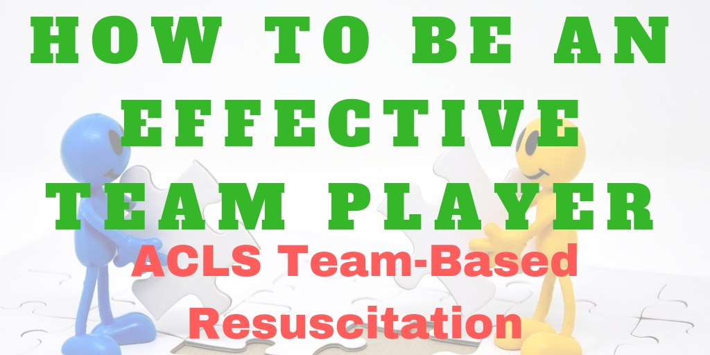 acls class los angeles, acls team dynamics