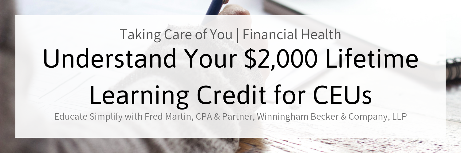 Understand Your $2,000 Lifetime Learning Credit for CEUs