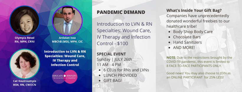 Introduction to LVN & RN Specialties: Wound Care, IV Therapy and Infection Control